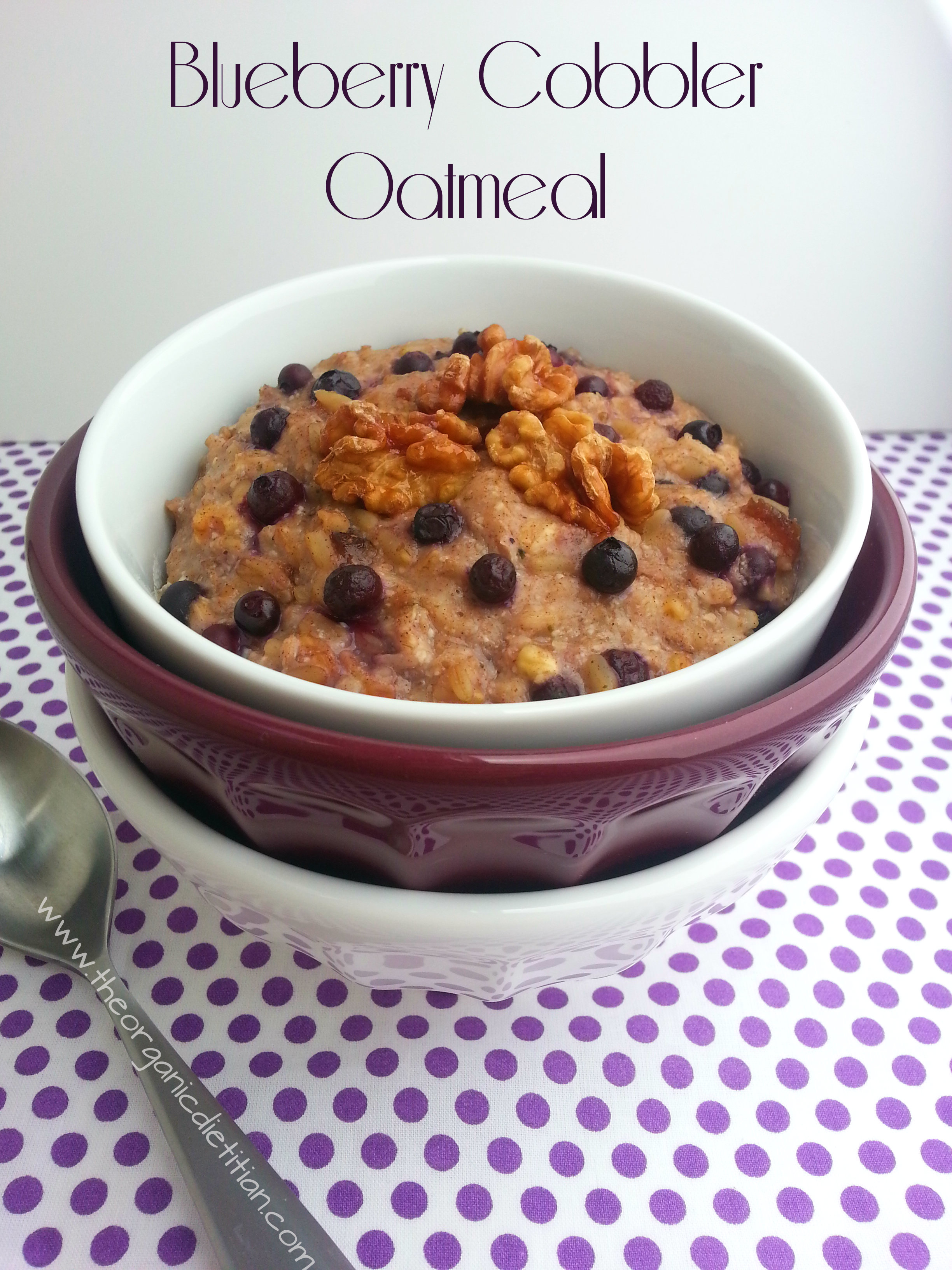 Blueberry Cobbler Oatmeal - The Organic Dietitian