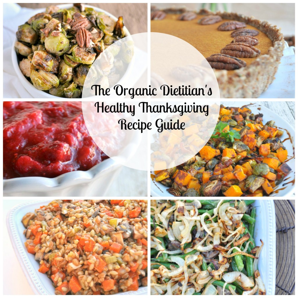 The Organic Dietitian's Healthy Thanksgiving Recipe Guide