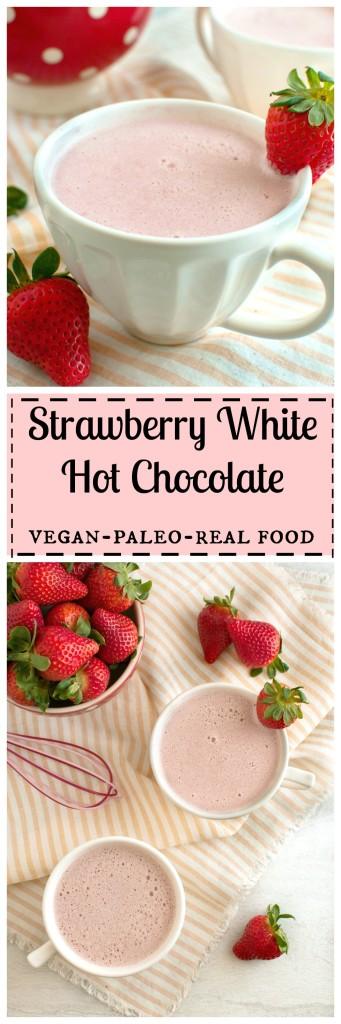 Strawberry White Hot Chocolate, 5 #realfood ingredients, #vegan #paleo #clean
